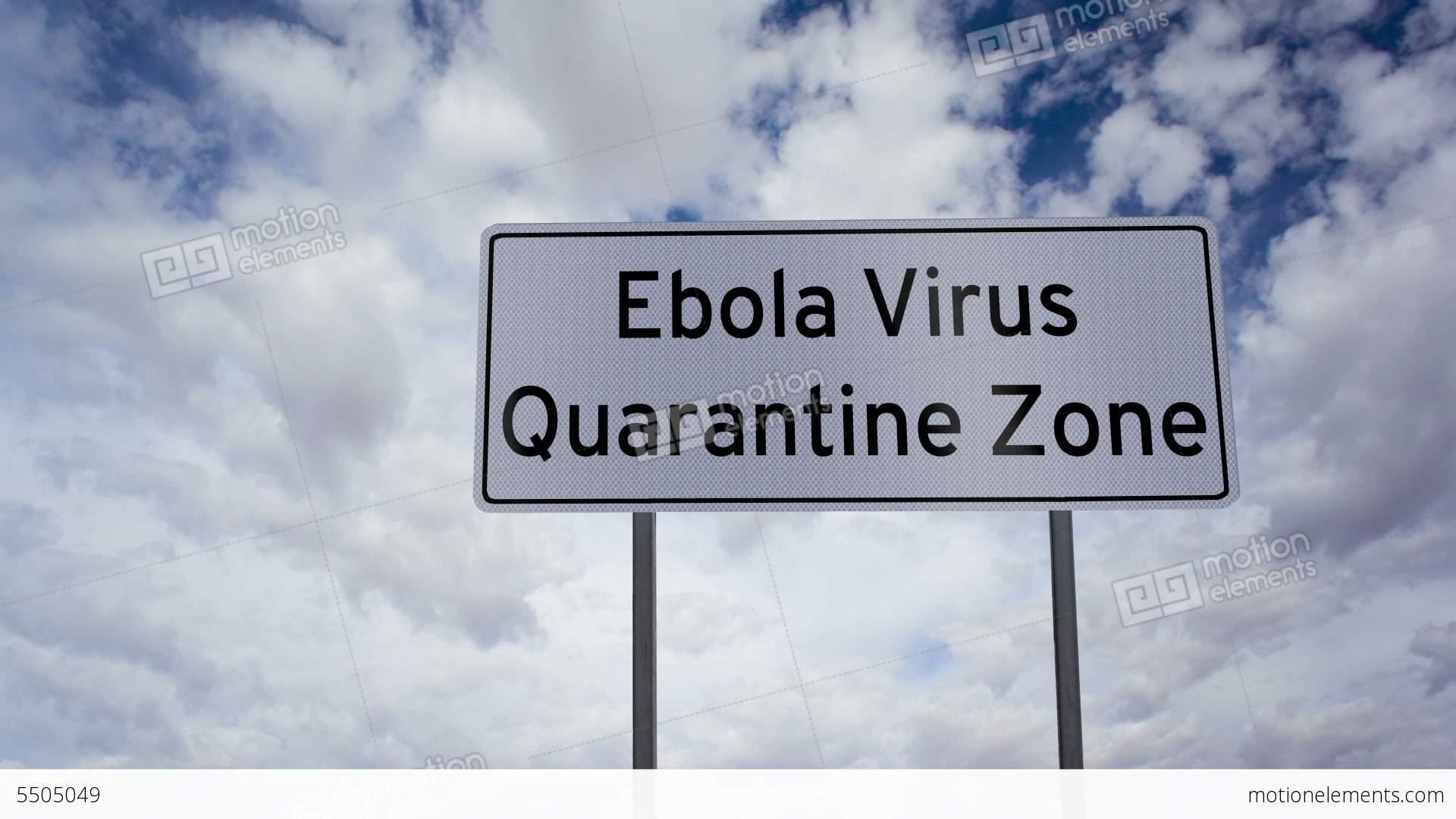 Ebola Quarantine Zone