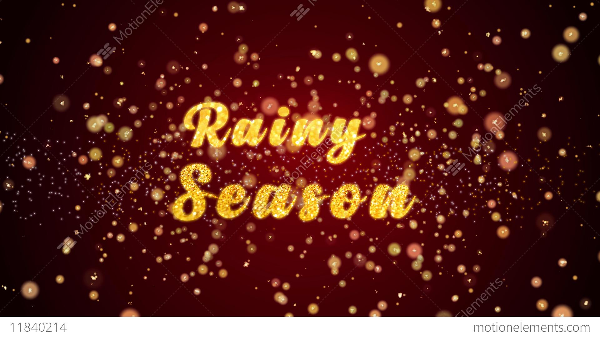 Rainy Season Greeting Card Text Shiny Particles For Celebration